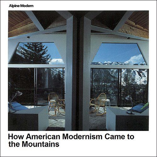 how-american-modernism-came-to-the-mountains-500px